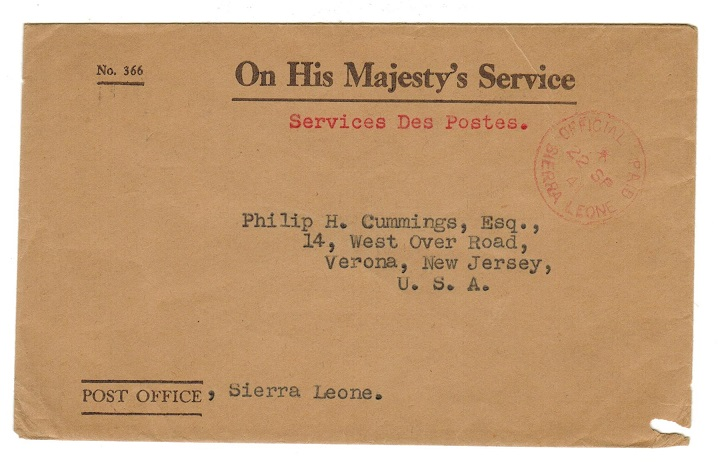SIERRA LEONE - 1941 OHMS cover to USA with OFFICIAL PAID/SIERRA LEONE cds in red.