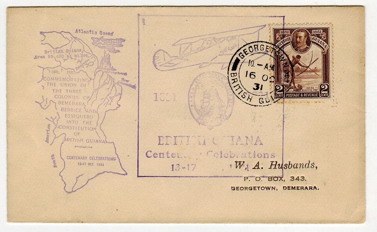 BRITISH GUIANA - 1931 CENTENARY CELEBRATIONS cacheted local cover from GEORGETOWN.