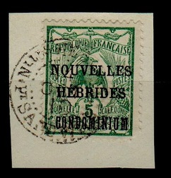 NEW HEBRIDES - 1910 5c (SG F6) used on piece from PORT SANDWICH.