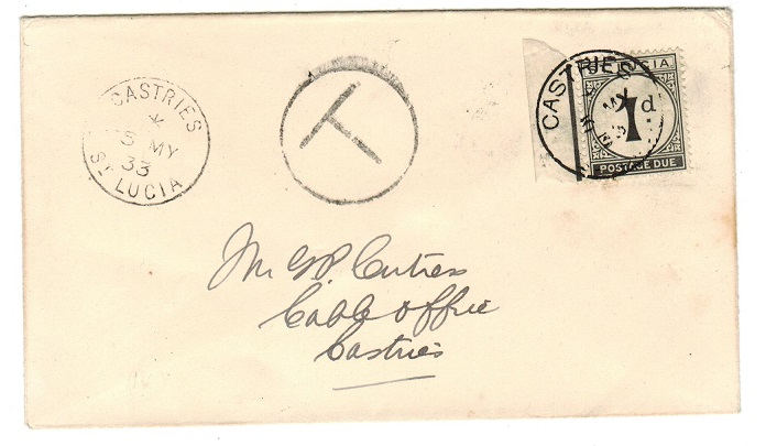 ST.LUCIA - 1933 stampless to Castries with