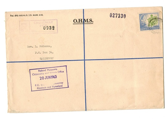 RHODESIA AND NYASALAND - 1963 use of OHMS registered cover at CAUSEWAY.