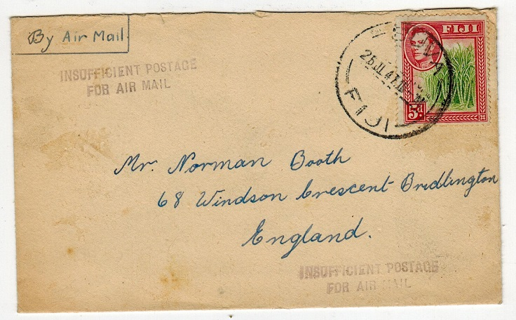 FIJI - 1947 cover to UK with INSUFFICIENT POSTAGE/FOR AIR MAIL h/s applied.