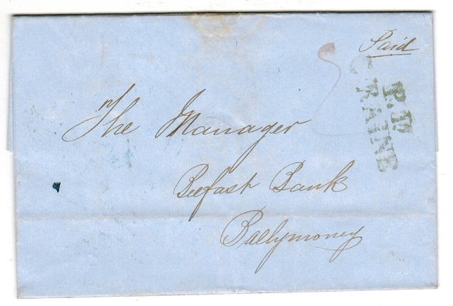 IRELAND - 1848 stampless entire to Ballymoney cancelled P.D/C.RAINE in green.