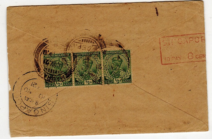 SINGAPORE - 1921 inward underpaid cover from India with red SINGAPORE/TO PAY 8 CENTS h/s.