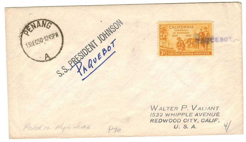 MALAYA (Penang) - 1950 maritime PAQUEBOT cover to USA via S.S.PRESIDENT JOHNSON.