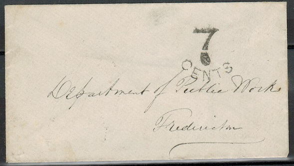 NEW BRUNSWICK - 1864 stampless local envelope struck 7 CENTS with FREDERICTON arrival b/s.