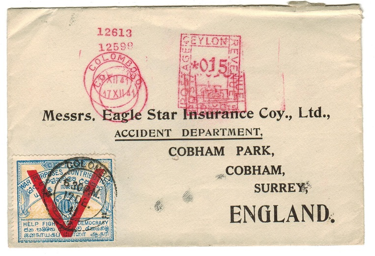 CEYLON - 1941 meter mark cover to UK with WAR PURPOSERS CONTRIBUTION (V-for victory) label.