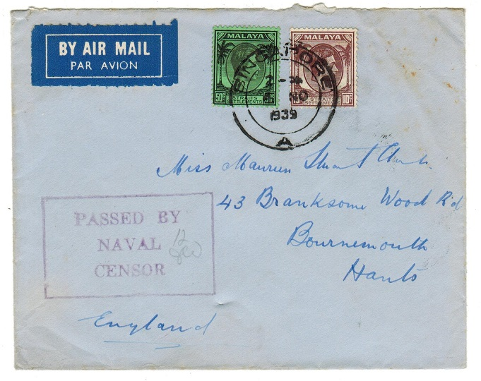SINGAPORE - 1939 PASSED BY NAVAL CENSOR cover to UK.
