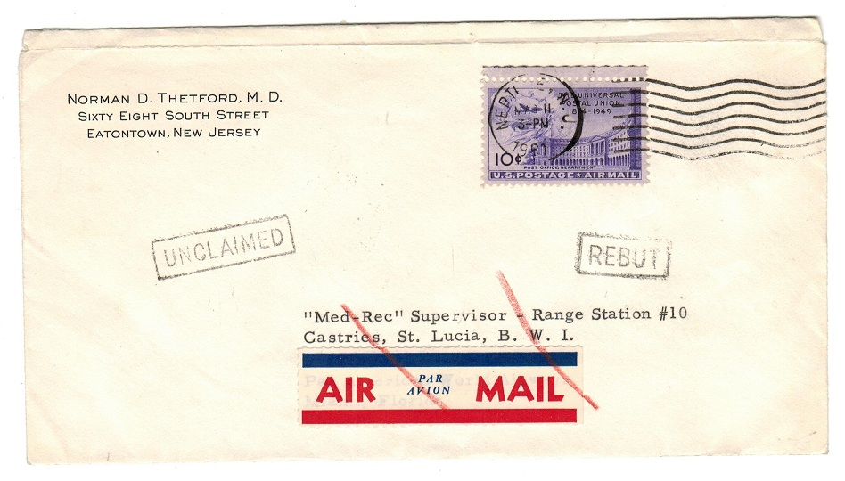 ST.LUCIA - 1961 inward cover from UK with UNCLAIMED and REBUT strikes.