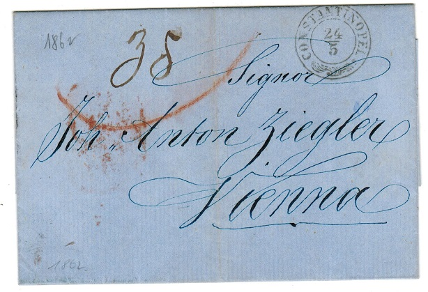 BRITISH LEVANT (Austrian Offices) - 1862 stampless entire to Austria used at CONSTANTINOPLE.