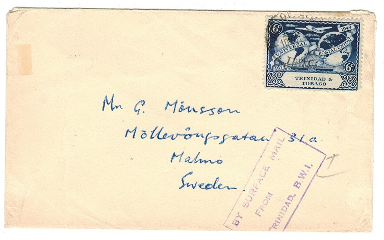 TRINIDAD AND TOBAGO - 1949 BY SURFACE MAIL FROM/TRINIDAD cachet on cover to Sweden.