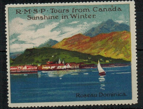 DOMINICA - 1914 R.M.S.P. Canadian tour publicity label mint.