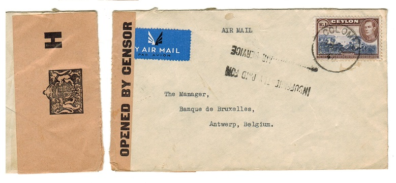 CEYLON - 1940 1r rate censored cover to Belgium with INSUFFICIENTLY PAID FOR h/s.