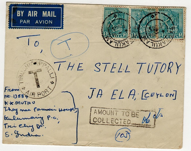 INDIA - 1953 TRUSHIPPALLI/AIRPORT/T taxed cover to Ceylon.