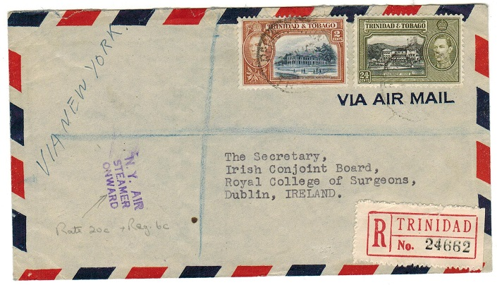 TRINIDAD AND TOBAGO - 1946 cover to Ireland with NY AIR/STEAMER/ONWARD handstamp applied.