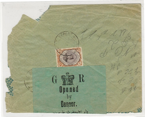 BR.P.O.IN E.A. (Persia) - 1915 9ch rate cover with rare green crowned GR/OPENED/BY/CENSOR label.