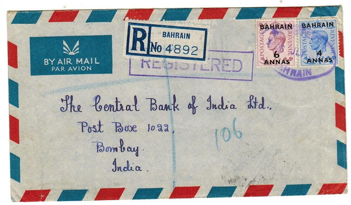 BAHRAIN - 1951 10a rate registered cover to India struck by BAHRAIN rubber cancel in violet.