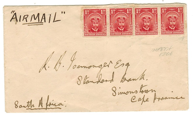 SOUTHERN RHODESIA - 1931 un-cancelled cover to South Africa with 1d IMPERF RIGHT EDGE example.