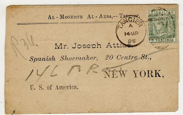 MOROCCO AGENCIES - 1898 Gibraltar 5c used on commercial wrapper to USA from TANGIER. SG  Z141.